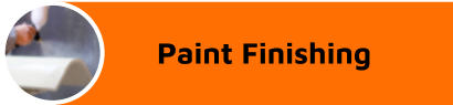 Paint Finishing